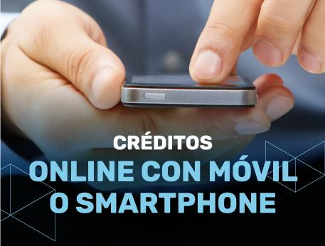 Creditos online con movil o smartphone