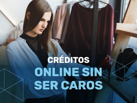 Creditos online sin ser caros