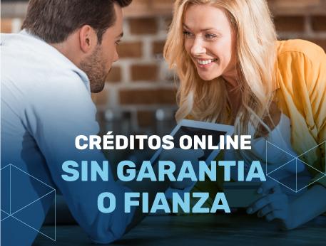 Creditos online sin garantia o fianza