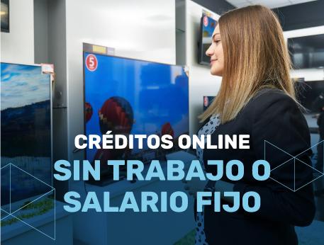 Creditos online sin trabajo o salario fijo