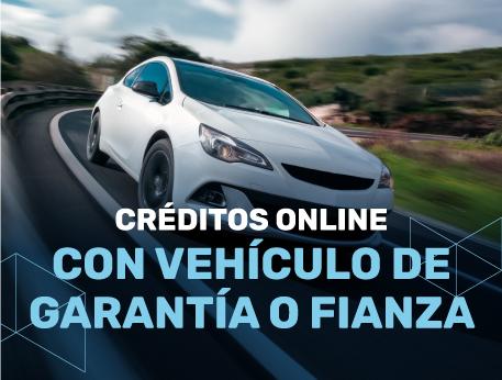 Creditos online con vehiculo de garantia o fianza