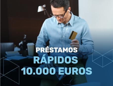 Prestamos rapidos 10000 euros