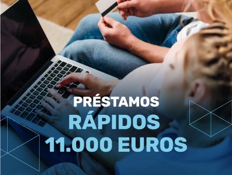 Prestamos rapidos 11000 euros