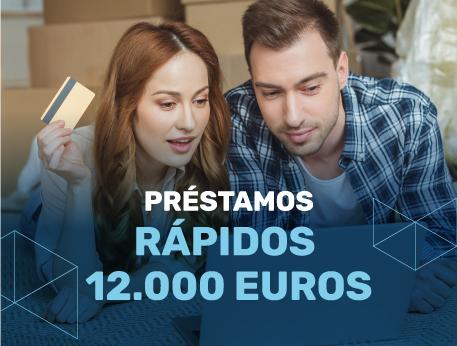 Prestamos rapidos 12000 euros