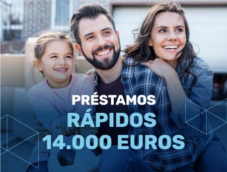 Prestamos rapidos 14000 euros