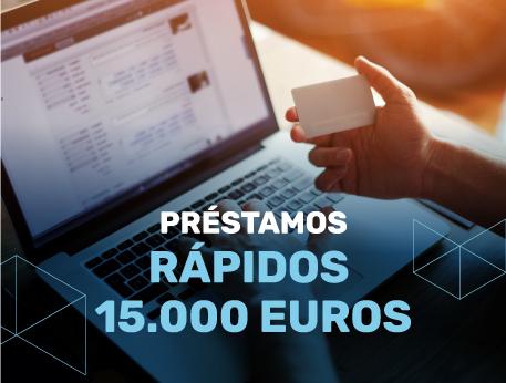 Prestamos rapidos 15000 euros