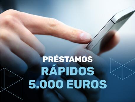 Prestamos rapidos 5000 euros