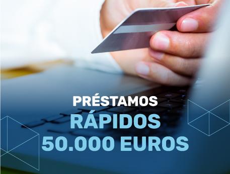 Prestamos rapidos 50000 euros