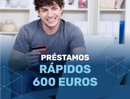Prestamos rapidos 600 euros