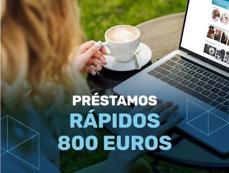 Prestamos rapidos 800 euros