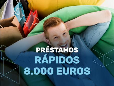 Prestamos rapidos 8000 euros