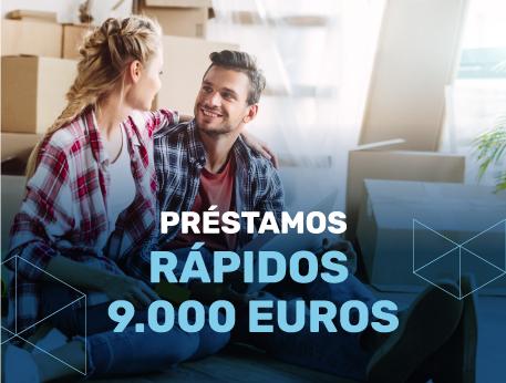 Prestamos rapidos 9000 euros